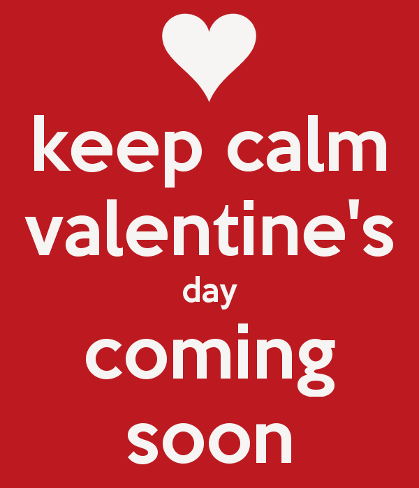 keep-calm-valentine-s-day-coming-soon